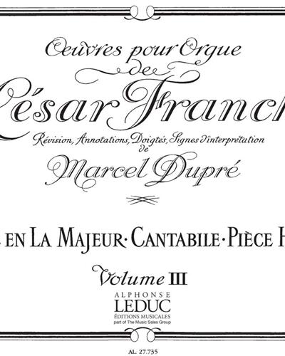 Œuvres complètes pour Orgue de César Franck Vol. 3