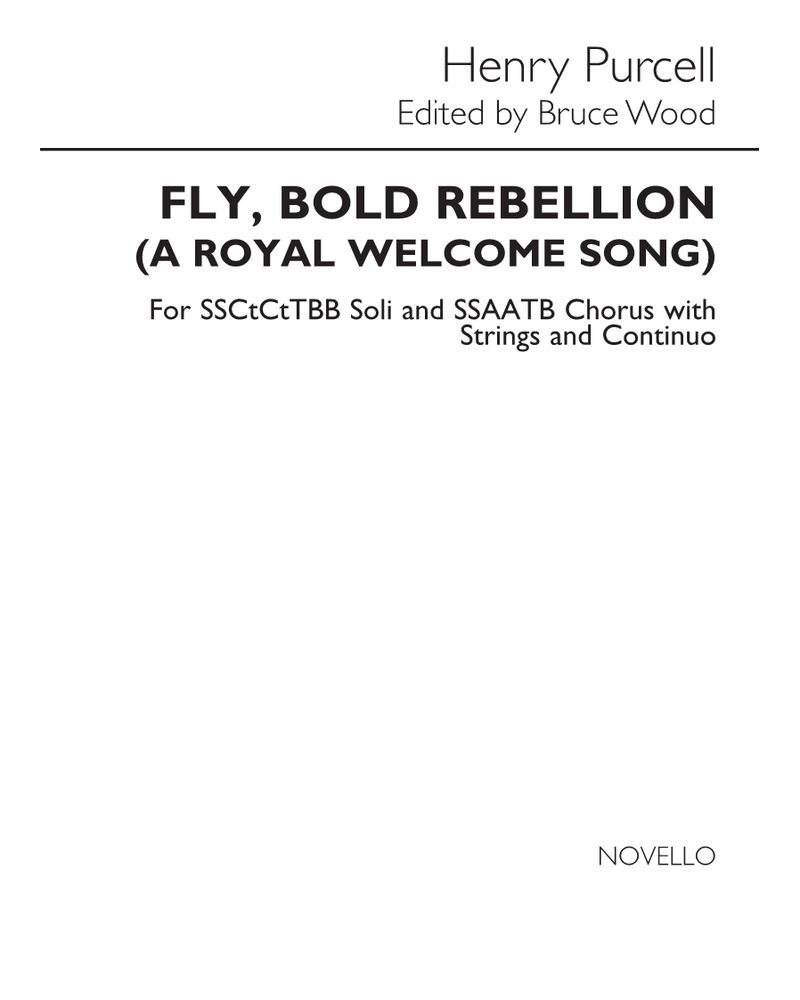Fly, bold Rebellion! (A Royal Welcome Song)