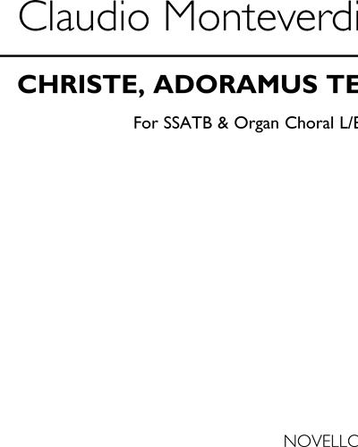 Christe, adoramus Te