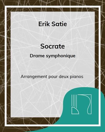 Socrate - Arrangement pour deux pianos par John Cage